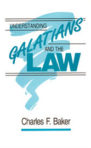 Paperback: Understanding Galatians and the Law