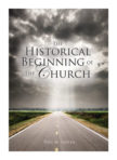 Booklet: The Historical Beginning of the Church