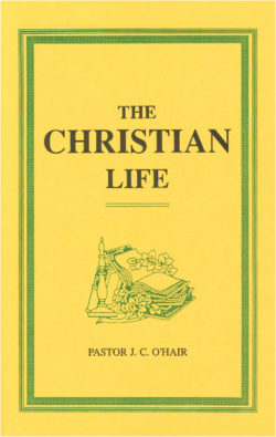 Booklet: The Christian Life