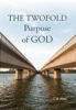Paperback: The Twofold Purpose of God