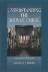 Paperback: Understanding the Body of Christ