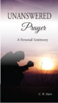 Booklet: Unanswered Prayer