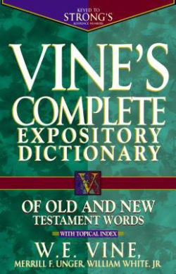 Hardcover: Vine's Complete Expository Dictionary