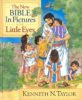 Children's Book: The NEW Bible In Pictures For Little Eyes