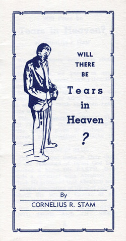 Booklet: Will There Be Tears In Heaven?