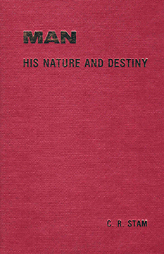 Hardcover: Man — His Nature and Destiny