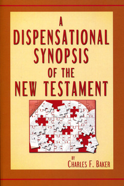 Paperback: A Dispensational Synopsis of the New Testament