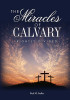 DVD: The Miracles of Calvary, Rightly Divided