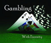 Tract: Gambling with Eternity
