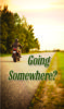 Tract: Going Somewhere