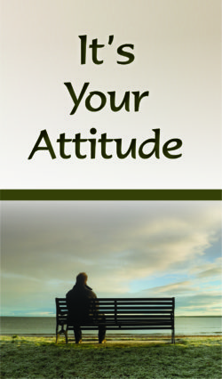 Tract: It's Your Attitude