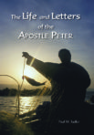 Paperback: The Life and Letters of the Apostle Peter