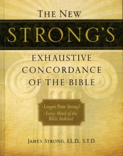 Hardcover: New Strong's Exhaustive Concordance of the Bible OT/NT (LARGE PRINT)