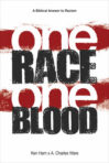 Paperback: One Race, One Blood — The Biblical Answer to Racism