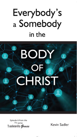 Booklet: Everybody's a Somebody in the Body of Christ