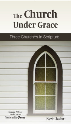 Booklet: The Church Under Grace
