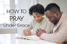 DVD: Transformed by Grace – Series (Episodes 089-094): How to Pray under Grace