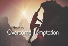DVD: Transformed by Grace – Series (Episodes 109-110): How to Overcome Temptation